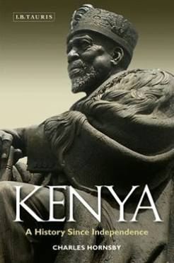 Description: Description: Description: Kenya: A History Since Independence